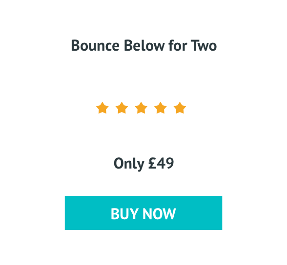 Bounce Below for Two Only £49