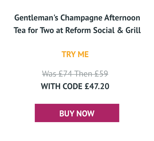 Gentleman's Champagne Afternoon Tea for Two at Reform Social & Grill - Was £74 With code £47.20